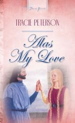 Alas My Love (Truly Yours Digital Editions)