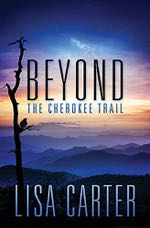 Beyond the Cherokee Trail