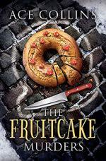 The Fruitcake Murders