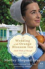 A Wedding at the Orange Blossom Inn (The Pinecraft Brides)