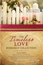The Timeless Love Romance Collection