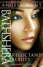 Bathsheba: Reluctant Beauty (Dangerous Beauty #2)