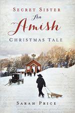 Secret Sister: An Amish Christmas Tale