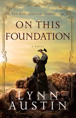 On This Foundation (The Restoration Chronicles #3)