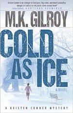 Cold as Ice:  A Novel (A Kristen Conner Mystery)