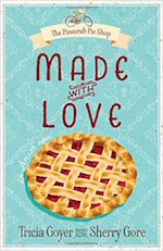 Made with Love (The Pinecraft Pie Shop Series)