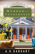 Murder at the Courthouse (Hidden Springs Mysteries)