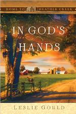 In God's Hands (Home to Heather Creek)