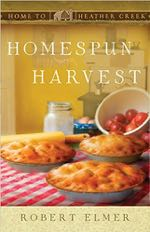 Homespun Harvest (Home to Heather Creek)