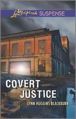 Covert Justice (Love Inspired Suspense)