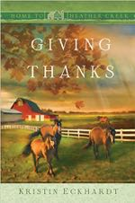 Giving Thanks (Home to Heather Creek)