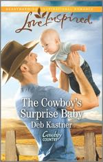 The Cowboy's Surprise Baby (Cowboy Country #2)