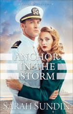 Anchor in the Storm: A Novel (Waves of Freedom #2)
