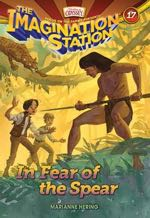 In Fear of the Spear (AIO Imagination Station #17)