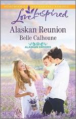 Alaskan Reunion (Alaskan Grooms #2)
