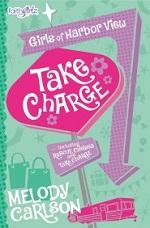 Take Charge (Faithgirlz! /Girls of 622 Harbor View)