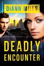 Deadly Encounter (FBI Task Force #1)