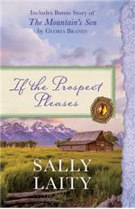 If the Prospect Pleases: Also Includes Bonus Story