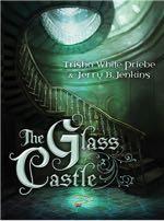 The Glass Castle (Thirteen)