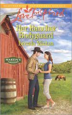 Her Rancher Bodyguard (Martin's Crossing)