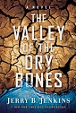 The Valley of Dry Bones: An End Times Novel