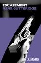7 Hours: Escapement by Rene Gutteridge