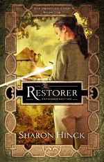 The Restorer: Expanded Edition by Sharon Hinck (Marcher Lord Press)