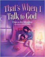 Dan & Ali Morrow: Pray Without Ceasing