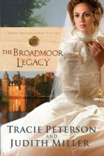 Tracie Peterson and Judith Miller: Teaming Up for Broadmoor Legacy