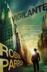 Robin Parrish: Superhero Stories