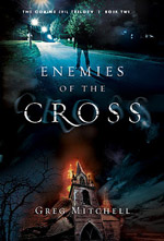 Q&A: Greg Mitchell (Enemies of the Cross)