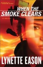 Q&A: Lynette Eason (WHEN THE SMOKE CLEARS)