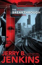 Q&A: Jerry B. Jenkins (The Breakthrough)