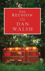 Q&A: Dan Walsh (The Reunion)
