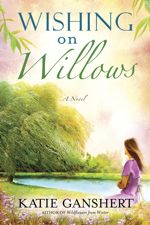Q&A: Katie Ganshert (Wishing on Willows)