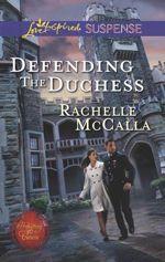 Q&A:  Rachelle McCalla (Defending the Duchess)