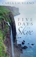 Q&A:  Carla Laureano (Five Days in Skye)