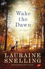 Q&A: Lauraine Snelling (Wake the Dawn)