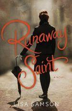 Q&A:  Lisa Samson (Runaway Saint)