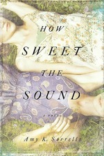 Q&A:  Amy Sorrells (How Sweet the Sound)
