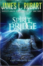 An In-Depth Q&A with James L. Rubart (Spirit Bridge)