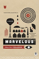 Travis Thrasher -- Inside His New Books of Marvella Series