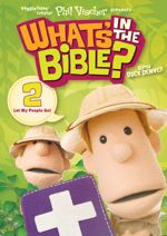 Let My People Go! (What's In the Bible #2)