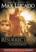 Max Lucado's Resurrection