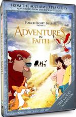 Adventures from the Book of Virtues: Adventures in Faith