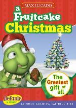 Max Lucado's Hermie & Friends: A Fruitcake Christmas