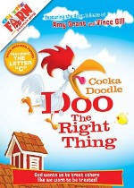Cocka Doodle Doo the Right Thing (On the Farm)