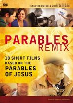 Parables Remix: 18 Short Films Based on the Parables of Jesus