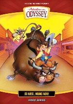 Go West, Young Man! (Adventures in Odyssey)