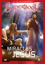The Miracles of Jesus (Superbook)